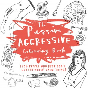 Passive Agressive Colouring Book
